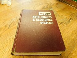 1970's Motor Brand Automotive Auto Engines And Electrical Systems Shop Manual