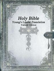Holy Bible Young's Literal Translation Yahweh Edition English Paperback Book
