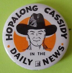 1 3/4 Hopalong Cassidy In The Daily News Pin Back Button 1950's Vintage