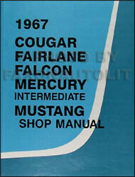1967 Ford Shop Manual 67 Mustang Ranchero Falcon Fairlane Futura Repair Service