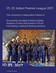 Ipl10 Indian Premier League 2017 By Simon Barclay English Paperback Book Free