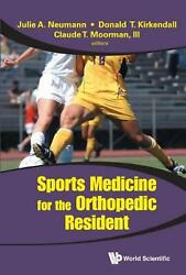 Sports Medicine For The Orthopedic Resident By Claude T. Iii Moorman English H