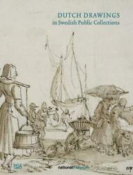 Dutch Drawings In Swedish Public Collections Volume Ii By Brje Magnusson Engl