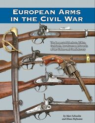 European Arms In The Civil War- What Was Used And What Was Not New 0 Ship