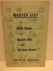 Master List Of Uncut Sheets Of Obsolete Bills And Old Bank Checks By Sprinkle