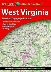 Delorme West Virginia Wv Atlas And Gazetteer Map Newest Edition Topo / Road Maps