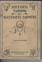 Successful Farming By Successful Farmers Miller Purvis Powers Higley And Co 1900