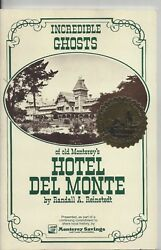 Incredible Ghosts Of Old Monterey's Hotel Del Monte Randall Reinstedt Sc 1980