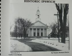 Historic Ipswich Massachusetts Volume I By Susan H Boice/signed/history/photos