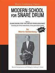 Modern School For Snare Drum Combined With A Guide Book For The Artist Percussi