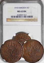 Sweden 1910 5 Ore Ngc Ms-62. Key Date Top Grade By Ngc And Pcgs Rare