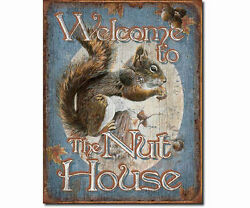 Song Bird Essentials Welcome To The Nut House 12 X 16 Inch Tin Sign Se1824