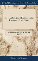 Bee A Selection Of Poetry From The Best Authors. A New Edition By Multiple Con