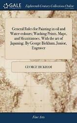General Rules For Painting In Oil And Water-colours Washing Prints Maps And M