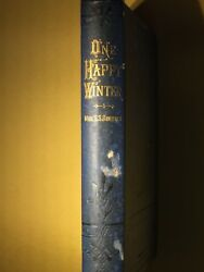 One Happy Winter A Visit To Florida 1st Edition 1878 By Mrs. S.s. Robbins