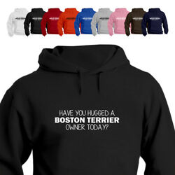 Boston Terrier Dog Lover Hoodie Gift Have You Hugged 881