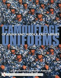 Camouflage Uniforms Of Asian And Middle East Armies W Over 400 Color Photos