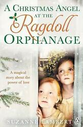 Christmas Angel At The Ragdoll Orphanage By Suzanne Lambert English Paperback