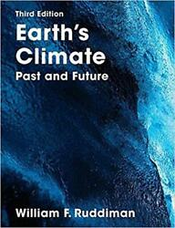 Earth's Climate: Past and Future 3rd Edition by William Ruddiman Paperback Book