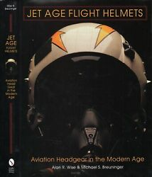 New New Jet Age Flight Helmets U.s. And Foreign Military And Space Headgear