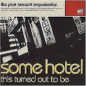 Ir957 The Past Present Organization Some Hotel This Turned Out To Be- 2002 Cd
