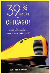 39 Hours To Chicago Streamliner San Francisco Train Travel Vintage Poster Repro