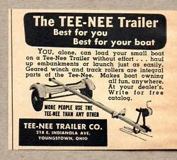 1951 Print Ad Tee-nee Boat Trailers Best For Your Boat Youngstownoh