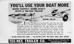 1952 Vintage Ad Tee-nee Boat Trailers Model Ob-40 Youngstownohio