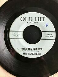 The Dimensions - Over The Rainbow/nursery Rhyme Rock - 7 45 Rpm Old Hit Records