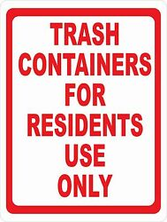 Trash Containers For Residents Only Sign.size Options. Garbage Disposal Bin Dump