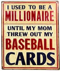 I Used To Be A Millionaire But Baseball Cards/sport. Collectible Metal Sign