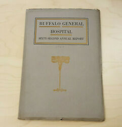 1920 Buffalo General Hospital 63 Sixty Third Annual Book Vintage Paperback Book