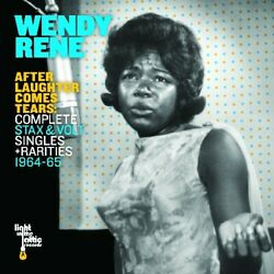 Wendy Rene - After Laughter Comes Tears Complete Stax And Volt Singles And Rari