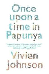Once Upon A Time In Papunya By Vivien Johnson English Paperback Book Free Ship