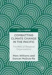 Combatting Climate Change in the Pacific: The Role of Regional Organizations by