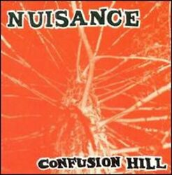 Confusion Hill By Nuisance Used
