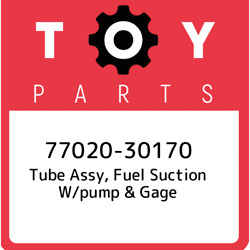 77020-30170 Toyota Tube Assy Fuel Suction W/pump And Gage 7702030170 New Genuine