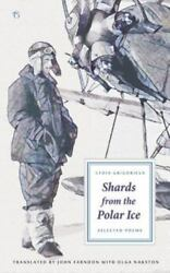 Shards from the Polar Ice: Selected Poems Like New Used Free shipping in th...