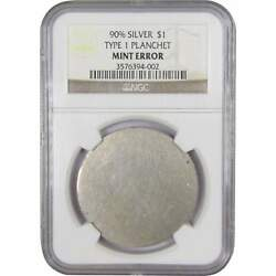 Silver Dollar Type 1 Blank Planchet Mint Error Ngc 1 Us Coin Collectible
