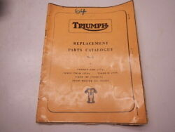 1964 Triumph Replacement Parts Catalogue No. 6 Twenty One 3ta Speed Twin Tiger