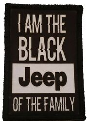 I Am The Black Jeep of The Family Morale Patch Funny Tactical Military USA