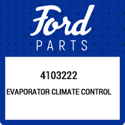 4103222 Ford Evaporator climate control 4103222, New Genuine OEM Part