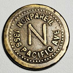 Nonpareil 1356 Pacific Ave / Good For 5c In Trade Token-vf+-21.34mm-free Us Ship