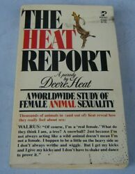 The Heat Report By Deere Heat - Parody Of Female Animal Sexuality First Ed 1977