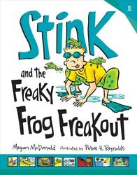Stink And The Freaky Frog Freakout By Megan Mcdonald English Library Binding B