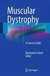 Muscular Dystrophy A Concise Guide By Huml English Paperback Book Free Shippi