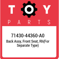 71430-44360-a0 Toyota Back Assy Front Seat Rhfor Separate Type 7143044360a0