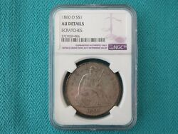 1860 O Seated Liberty Dollar 1 Us Silver Dollar Ngc Au Details Us Silver Coin