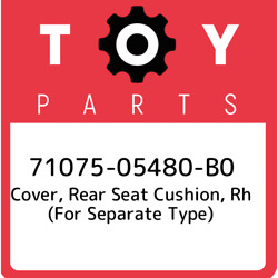 71075-05480-b0 Toyota Cover, Rear Seat Cushion, Rh For Separate Type 710750548