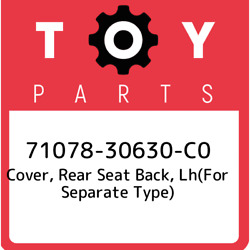 71078-30630-c0 Toyota Cover, Rear Seat Back, Lhfor Separate Type 7107830630c0,